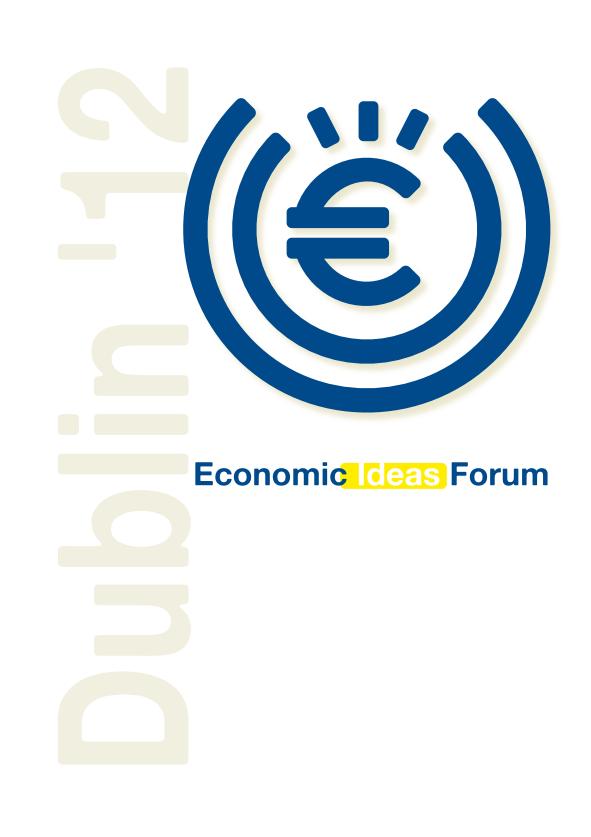 Economic Ideas Forum Dublin 2012 – Conference Report