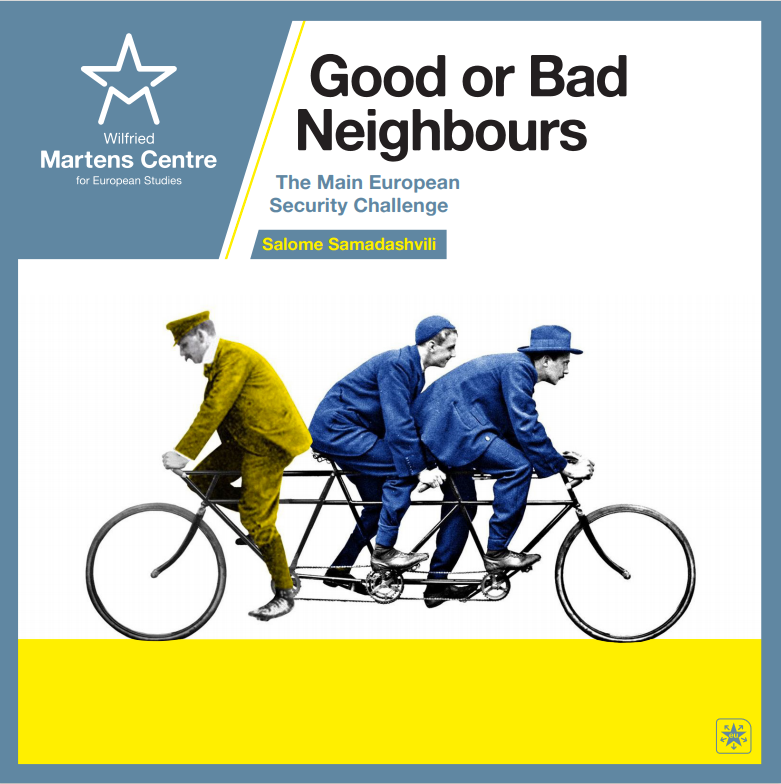 Good or Bad Neighbours: The Main European Security Challenge