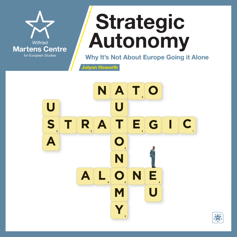Strategic Autonomy: Why It's Not About Europe Going it Alone