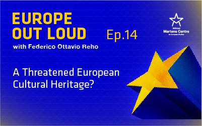 [Europe Out Loud] A Threatened European Cultural Heritage?