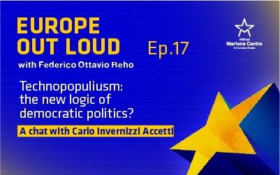 [Europe Out Loud] Technopopulism: the new logic of democratic politics? A chat with Carlo Invernizzi Accetti