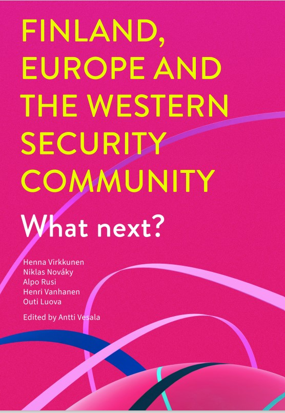 Finland, Europe and the Western Security Community: What next?